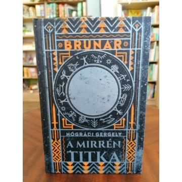 Brunar - A Mirrén titka