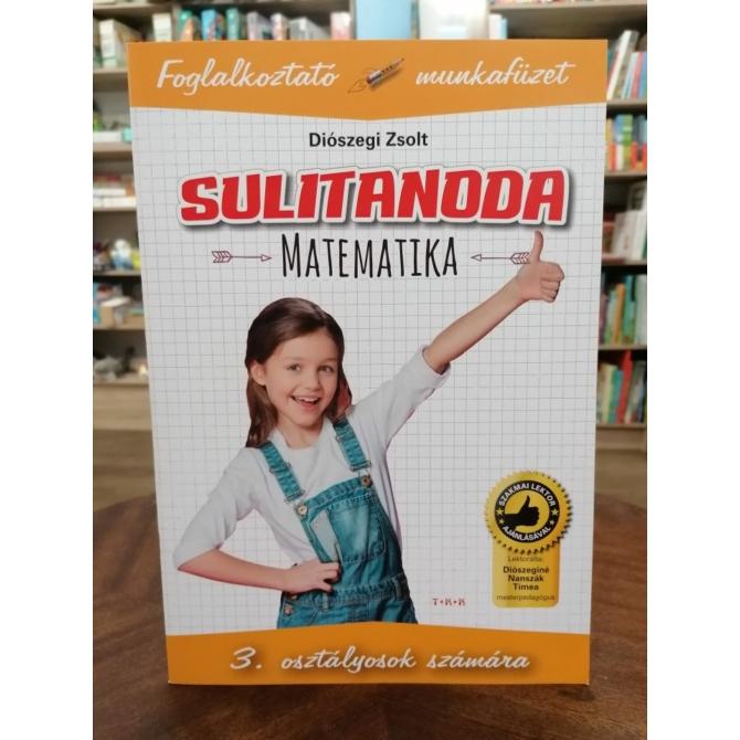 Sulitanoda: Matematika 3. osztályosok számára - Foglalkoztató