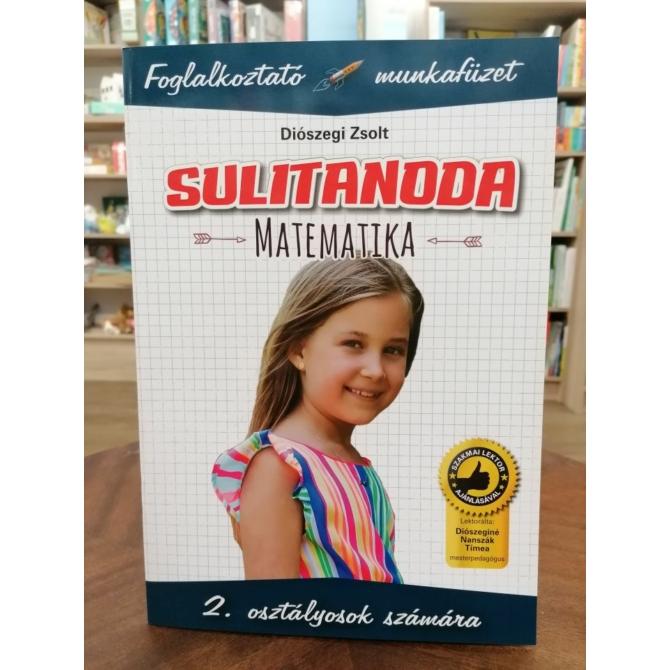 Sulitanoda: Matematika 2. osztályosok számára - Foglalkoztató munkafüzet