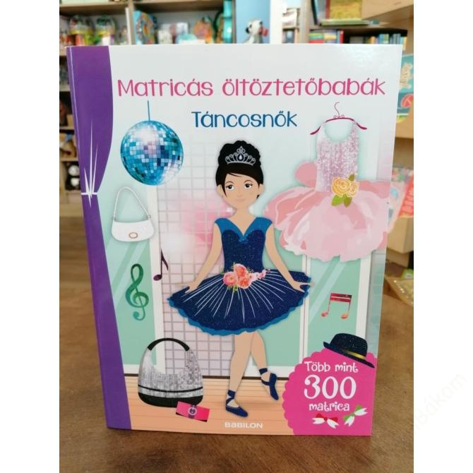 Matricás öltöztetőbabák - Táncosnők